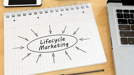 Adopt a lifecycle marketing strategy